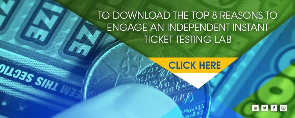 Download GLI's Top 8 Reasons to Engage a Lottery Ticket Testing Lab